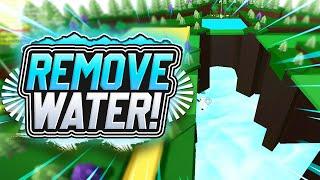 REMOVE THE WATER!!!! - Build a Boat For Treasure ROBLOX