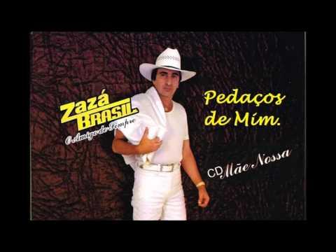 Zaza Brasil - Pedaços de mim