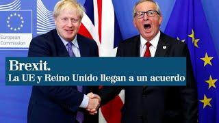 Jean-Claude Juncker y Boris Johnson llegan a un acuerdo para el Brexit