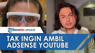 Raih 1 Juta Subscriber, Keanu Agl Tak Mau Ambil Uang Adsense YouTube: Bukan Duit Halal