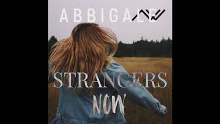 Strangers Now   Official Audio