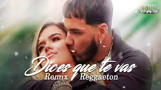 Dices que te vas - Karol g ✘ Anuel ✘ Dj Alflow (Remix Reggaeton)
