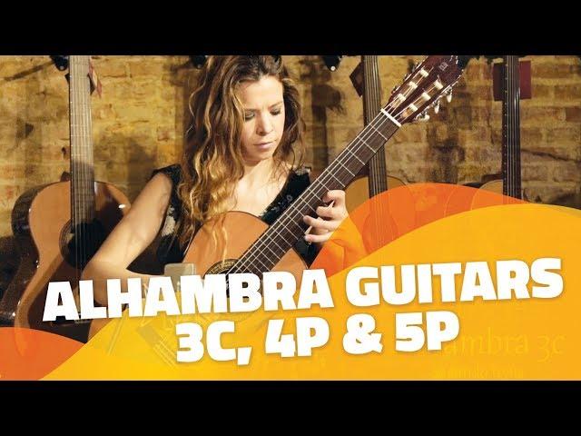 Presentación de las guitarras Alhambra 3C, 4P y 5P. Modelos semiprofesionales