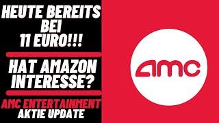 AMC Entertainment Aktie Update - Kurs steigt heute auf über 11 EURO! Perfekte für den Wochenstart!