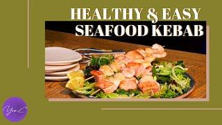 HEALTHY & EASY SEAFOOD KEBAB ✨ EAT WELL #35