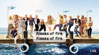 Mamma Mia! Here We Go Again - Kisses of Fire (Lyrics Video)