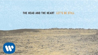 The Head And The Heart   Let's Be Still