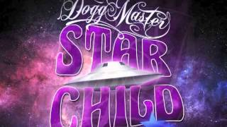 Dogg Master - Look in the sky (Star Child) 2013