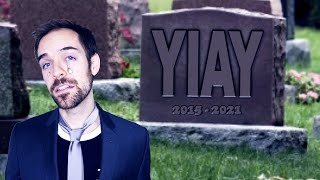The saddest YIAY ever. (YIAY #572)