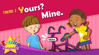 Theme 7. Yours? Mỏ - ai xe đạp là điều này? | ESL Sông & Câu chuyện