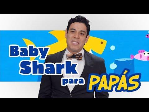 Baby Shark para papás