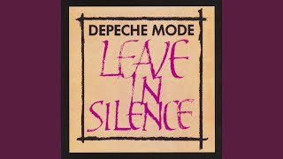 Leave In Silence (Longer)