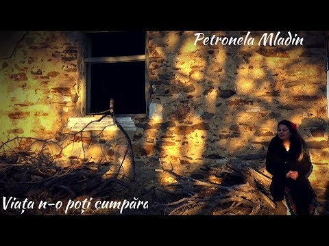 Petronela Mladin – Viata n-o poti cumpara Video