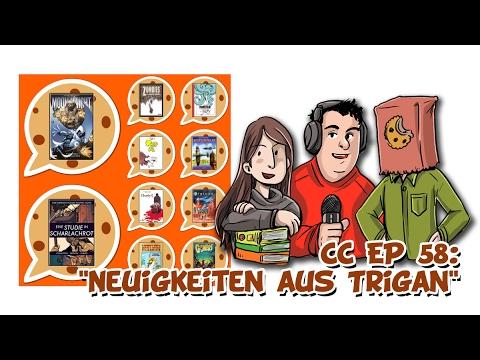 """CC EP 58: """"Neuigkeiten aus Trigan"""""""
