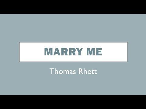 Marry Me- Thomas Rhett Lyrics