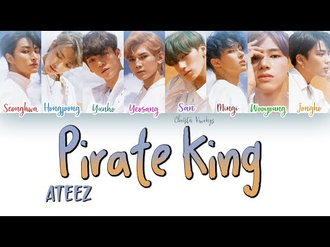ATEEZ _ Pirate King (해적왕) (Color Coded Lyrics | Han, Rom, Eng)