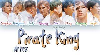 ATEEZ _ Pirate King (해적왕) (Color Coded Lyrics | Han, Rom, Eng)