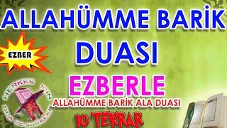 Allahümme Barik Duası Ezberle Çocuklar Için Allahümme Barik Ala Ezberleme 10 Tekrar