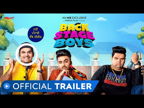 Backstage Boys | Official Trailer | MX Exclusive Series | MX Player | Mirchi Play