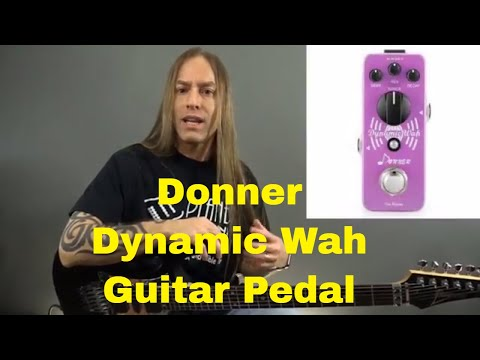 Donner Dynamic Wah Guitar Pedal (Envelope Filter) – Steve Stine Pedal Review