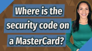 Where is the security code on a MasterCard?