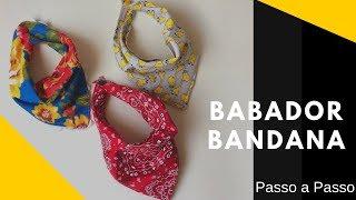 Babador Bandana - Jeito Mais Fácil De Fazer, Simples, Prático E Lindo