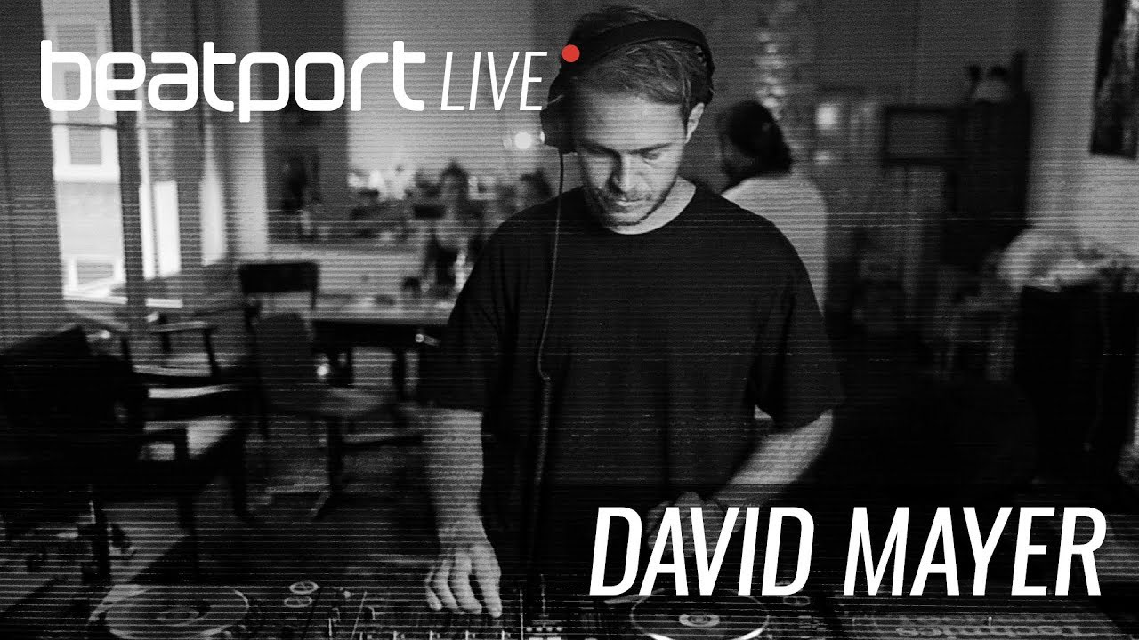 David Mayer - Live @ Beatport Live #19 2018
