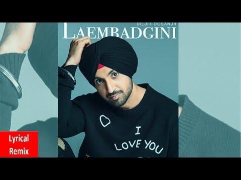 Laembadgini (Lyrical Remix)   Diljit Dosanjh   Dj Hans   Latest Punjabi Songs 2019   Speed Records
