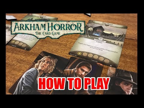 Arkham Horror the Card Game: How To Play