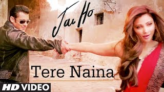 Tere Naina - Song Video - Jai Ho