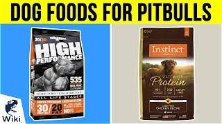 10 Best Dog Foods For Pit Bulls 2019