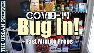 COVID-19 Quarantine + Last Minute Preps #Coronavirus