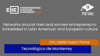 Networks around men and women entrepreneurs: Embedded in Latin American and European culture