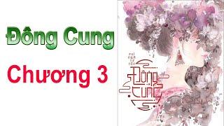 ĐÔNG CUNG - Chương 3 ( EASTERN SUPPLY Chapter 3 )