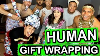 HILARIOUS HUMAN GIFT WRAPPING CHALLENGE