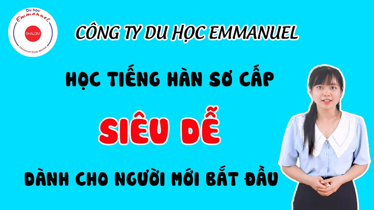 Học bảng chữ cái Tiếng Hàn -10 phụ âm cơ bản