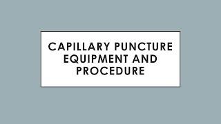 Capillary Puncture Equipment and Procedure