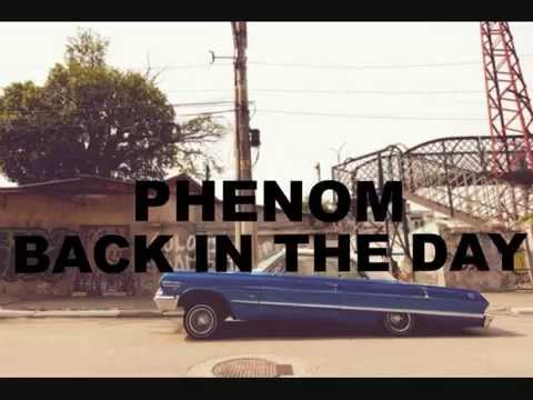 Phenom // Back In The Day