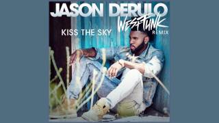Jason Derulo   Kiss The Sky (WestFunk Remix)