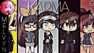 Karma   Alma ( By: Melvyn ) | Gacha Life Music Video [GLMV]