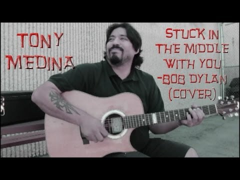 Tony Medina-STUCK IN THE MIDDLE WITH YOU (COVER OF