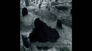 Evoken - Embrace the Emptiness (FULL ALBUM)