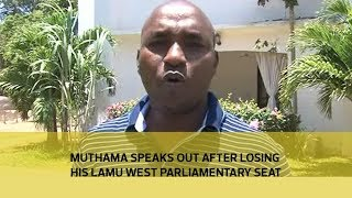 Muthama speaks out after losing his Lamu west parliamentary seat   Kholo.pk