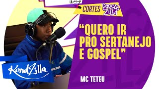 MC TETEU VAI PARAR DE CANTAR FUNK? | Cortes – #ParçasZilla MC Teteu