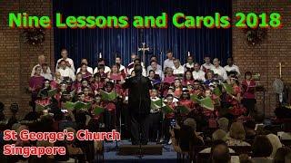 Nine Lessons & Carols 2018 part 1 of 2 - St George's Church Singapore