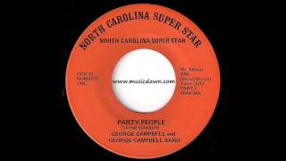 George Campbell - Party People Part 1 [North Carolina Super Star] 1976 Rare Funk 45