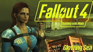 Building in The Glowing Sea - Building with Mods - Fallout 4