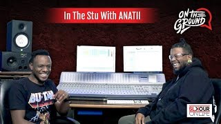 InTheStu(13) Anatii On His World Album, Making It In A Short Period & Its Sound Influences
