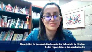 Diagnóstico de la complejidad económica del estado de Hidalgo: De las capacidades a las oportunidades
