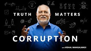 9. Why is the West the Least Corrupt? – Truth Matters – Vishal Mangalwadi